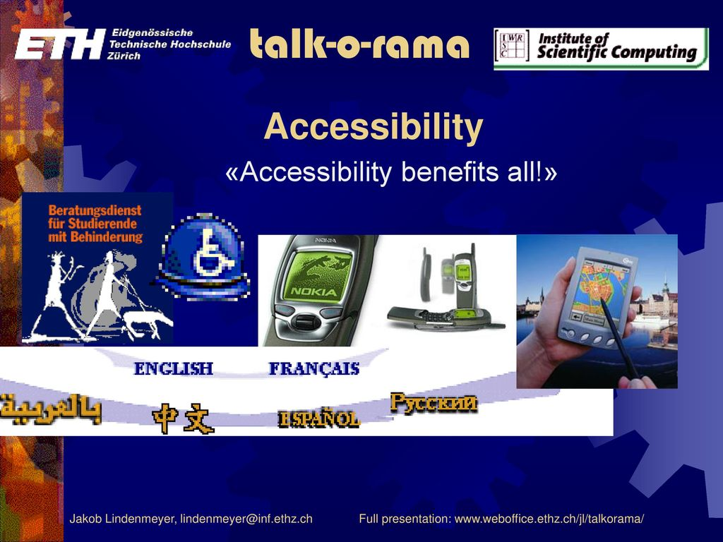«Accessibility benefits all!»