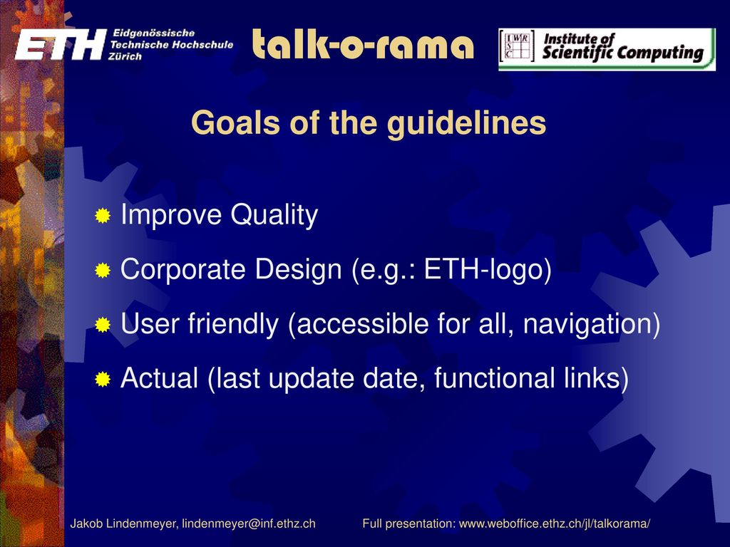 Goals of the guidelines