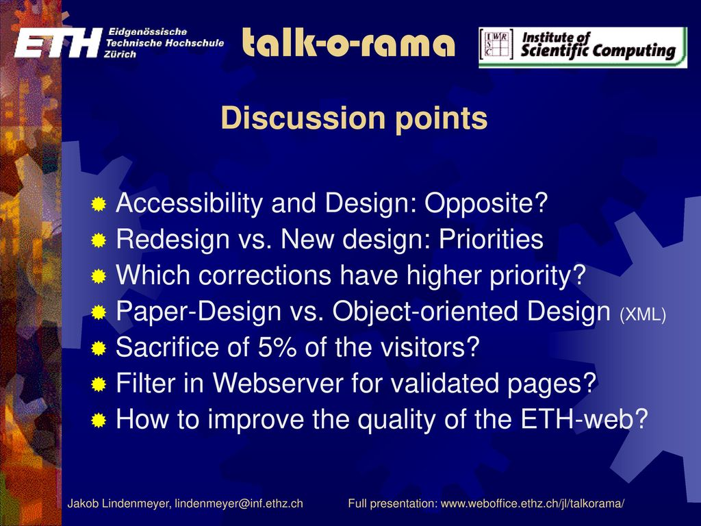 Discussion points Accessibility and Design: Opposite