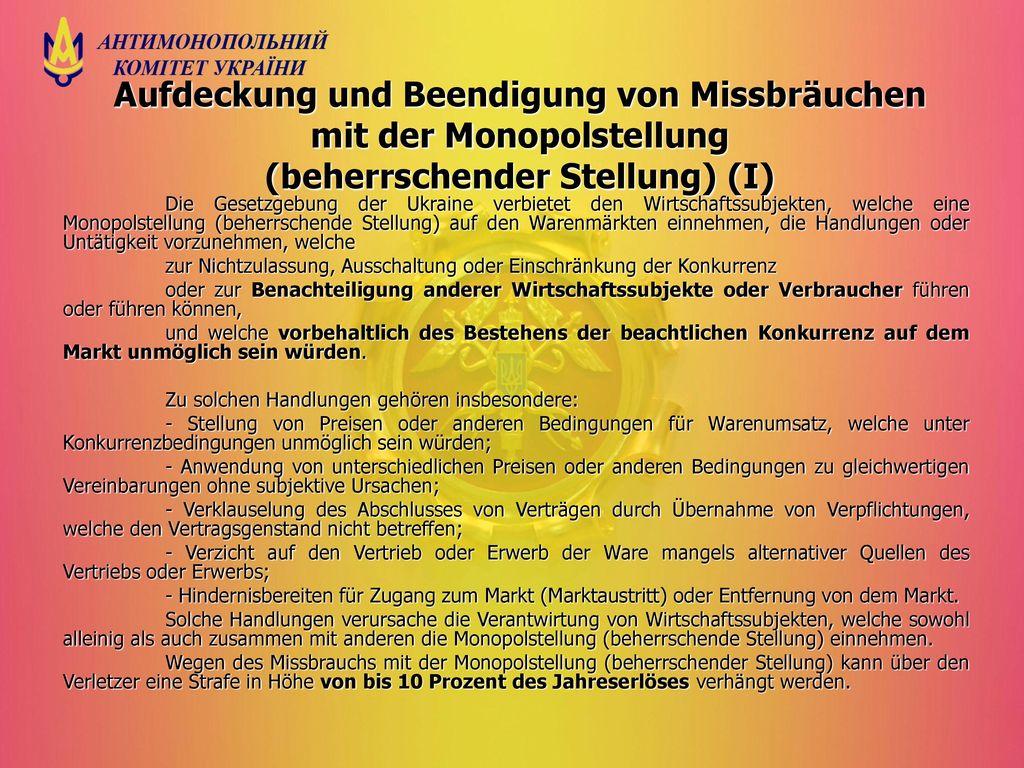 Aufdeckung und Beendigung von Missbräuchen mit der Monopolstellung (beherrschender Stellung) (І)