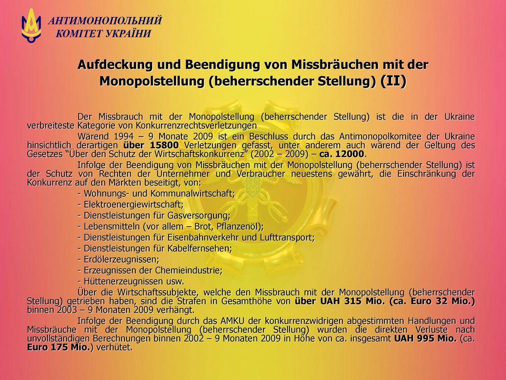 Aufdeckung und Beendigung von Missbräuchen mit der Monopolstellung (beherrschender Stellung) (ІІ)