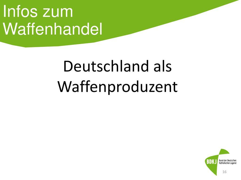Deutschland als Waffenproduzent