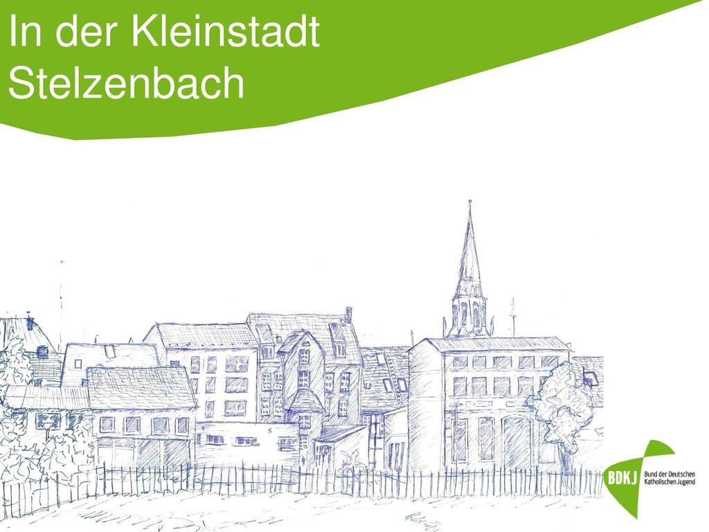 In der Kleinstadt Stelzenbach