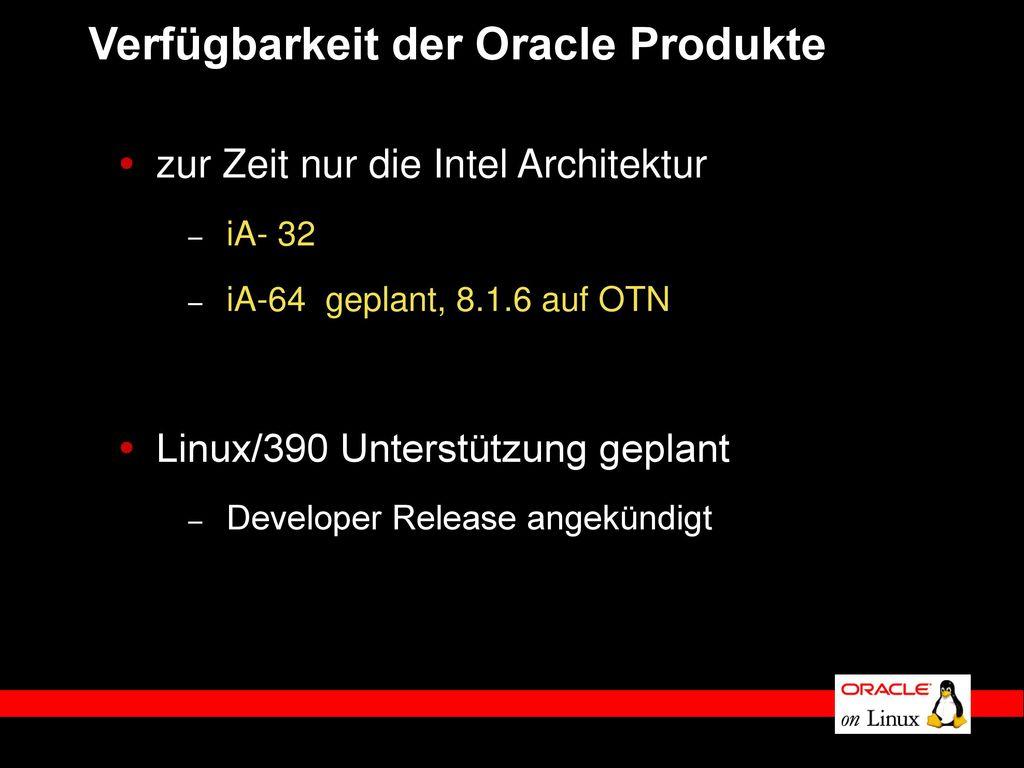 Verfügbarkeit der Oracle Produkte