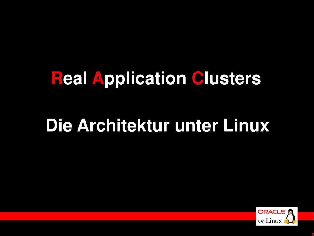 Real Application Clusters Die Architektur unter Linux