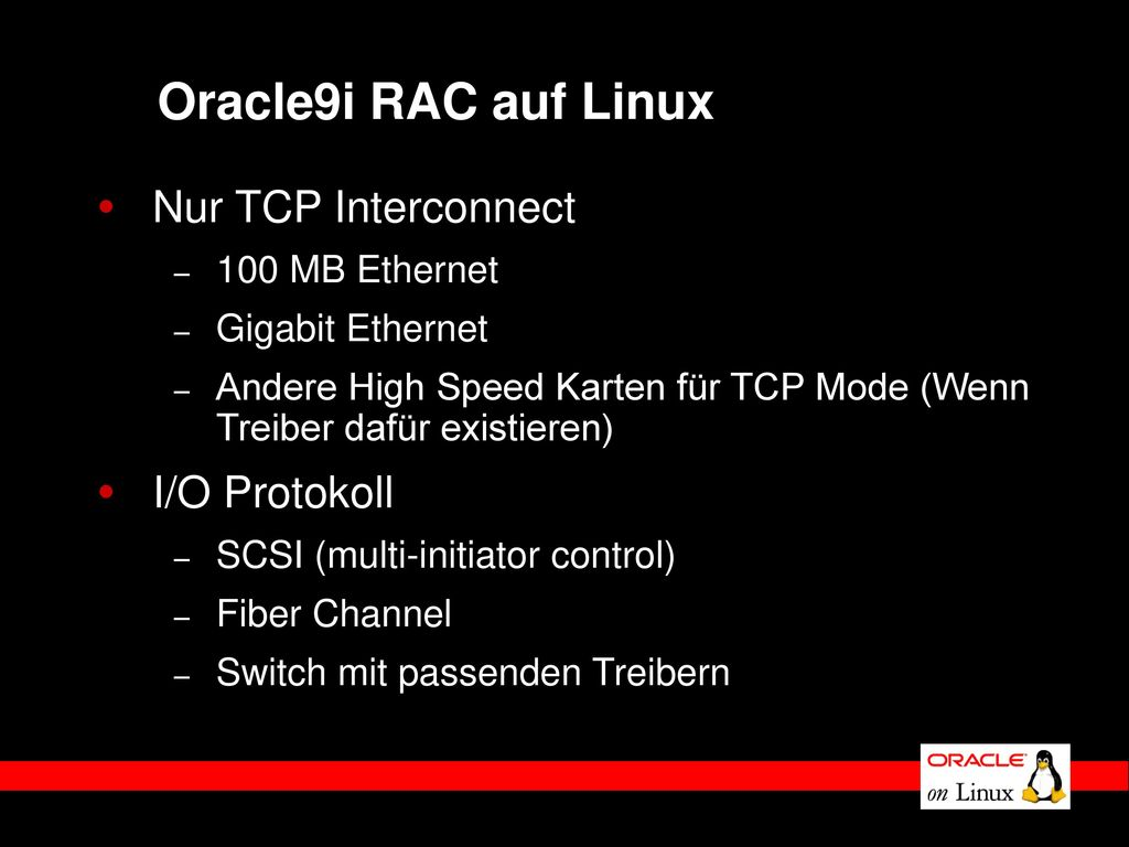 Oracle9i RAC auf Linux Nur TCP Interconnect I/O Protokoll