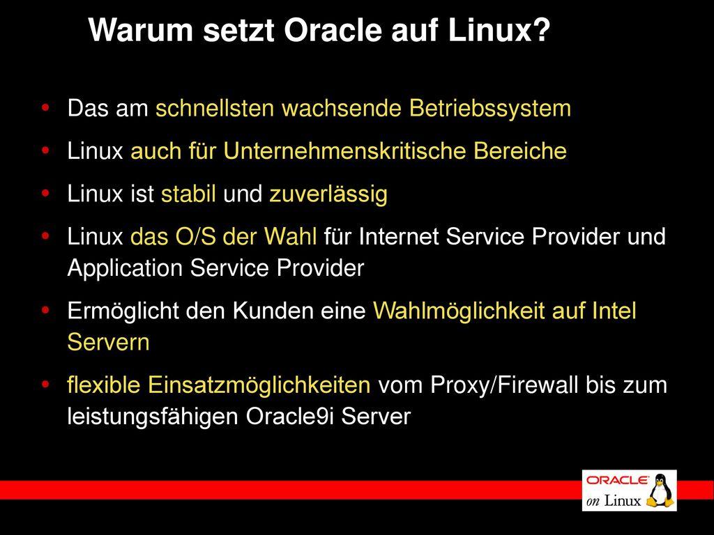 Warum setzt Oracle auf Linux
