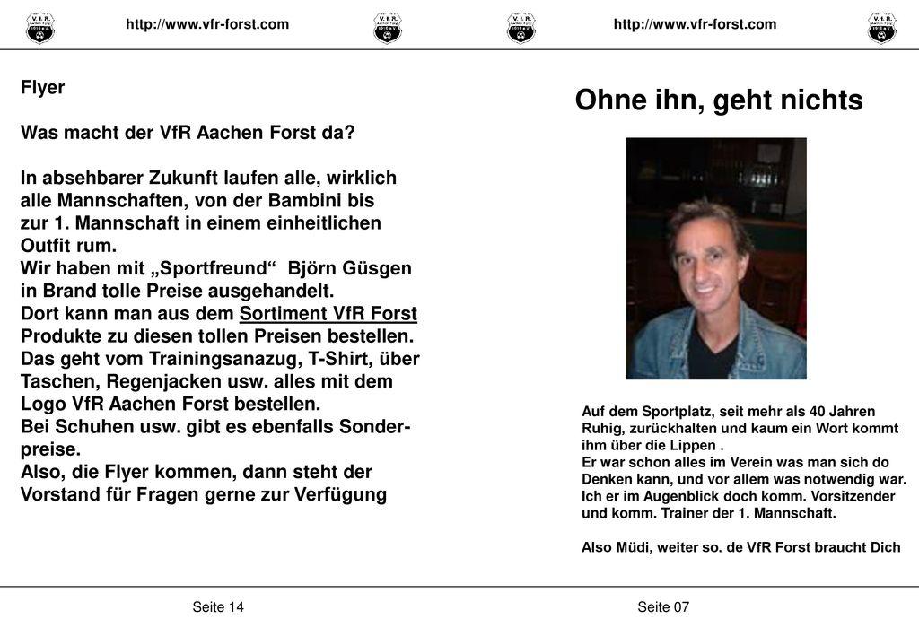 Ohne ihn, geht nichts Flyer Was macht der VfR Aachen Forst da