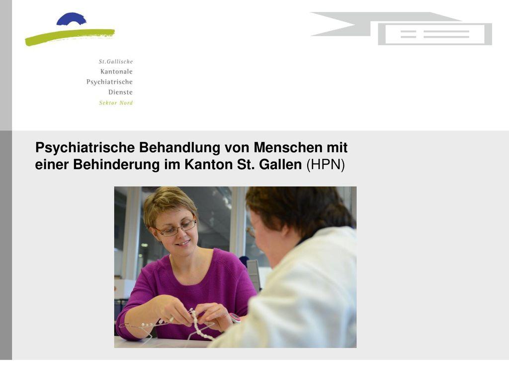 Psychiatrische Behandlung von Menschen mit einer Behinderung im Kanton St. Gallen (HPN)