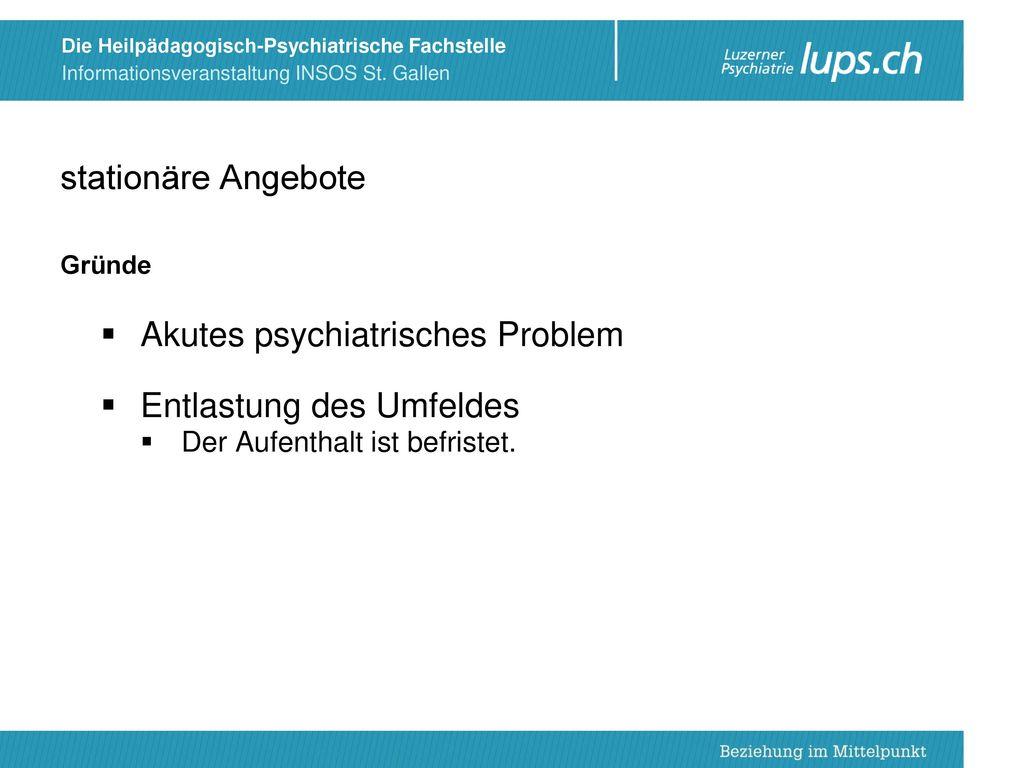 Akutes psychiatrisches Problem Entlastung des Umfeldes