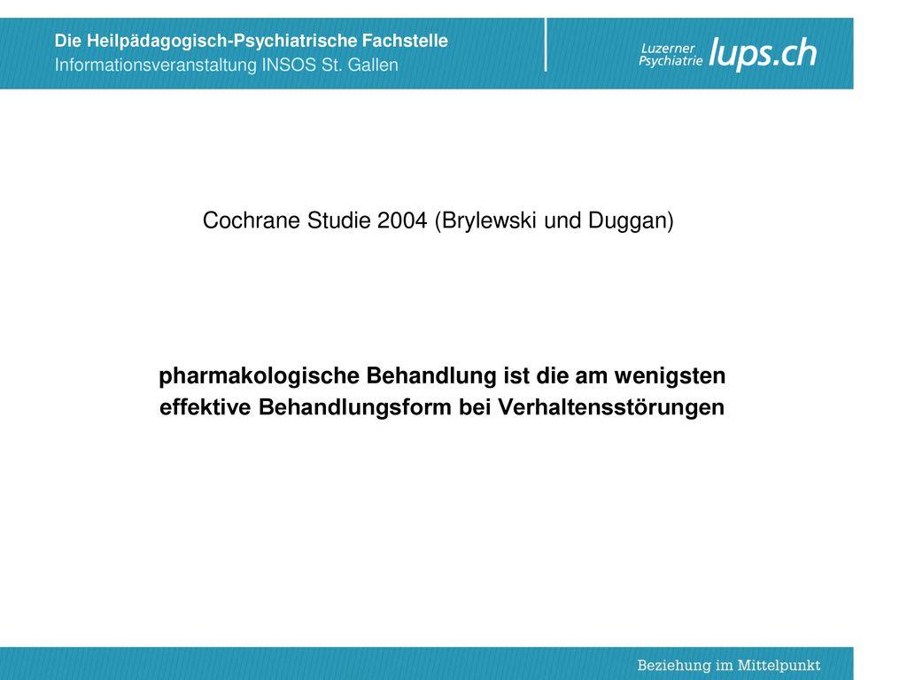 Cochrane Studie 2004 (Brylewski und Duggan)
