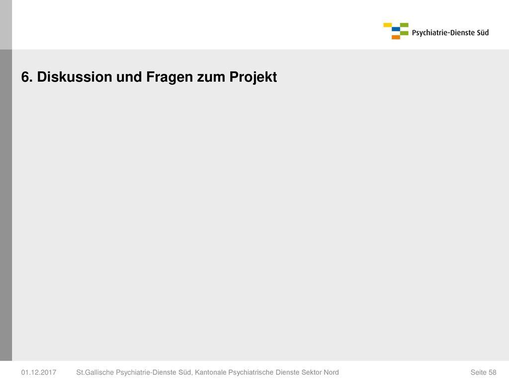 6. Diskussion und Fragen zum Projekt