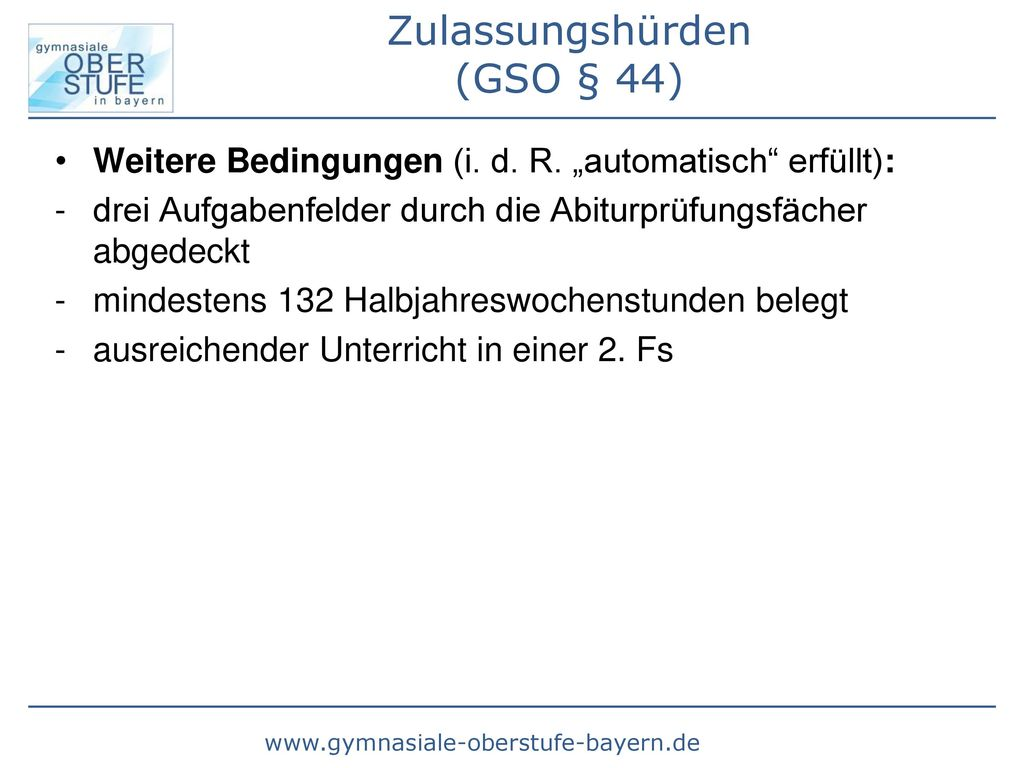 Zulassungshürden (GSO § 44)