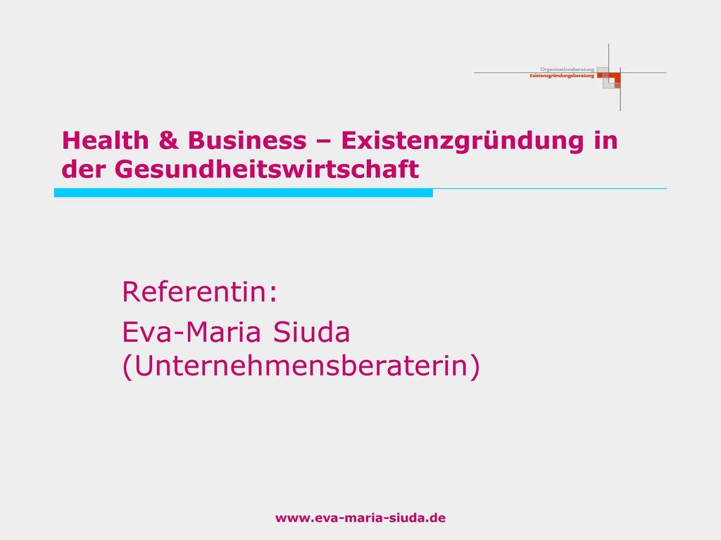 Health & Business – Existenzgründung in der Gesundheitswirtschaft