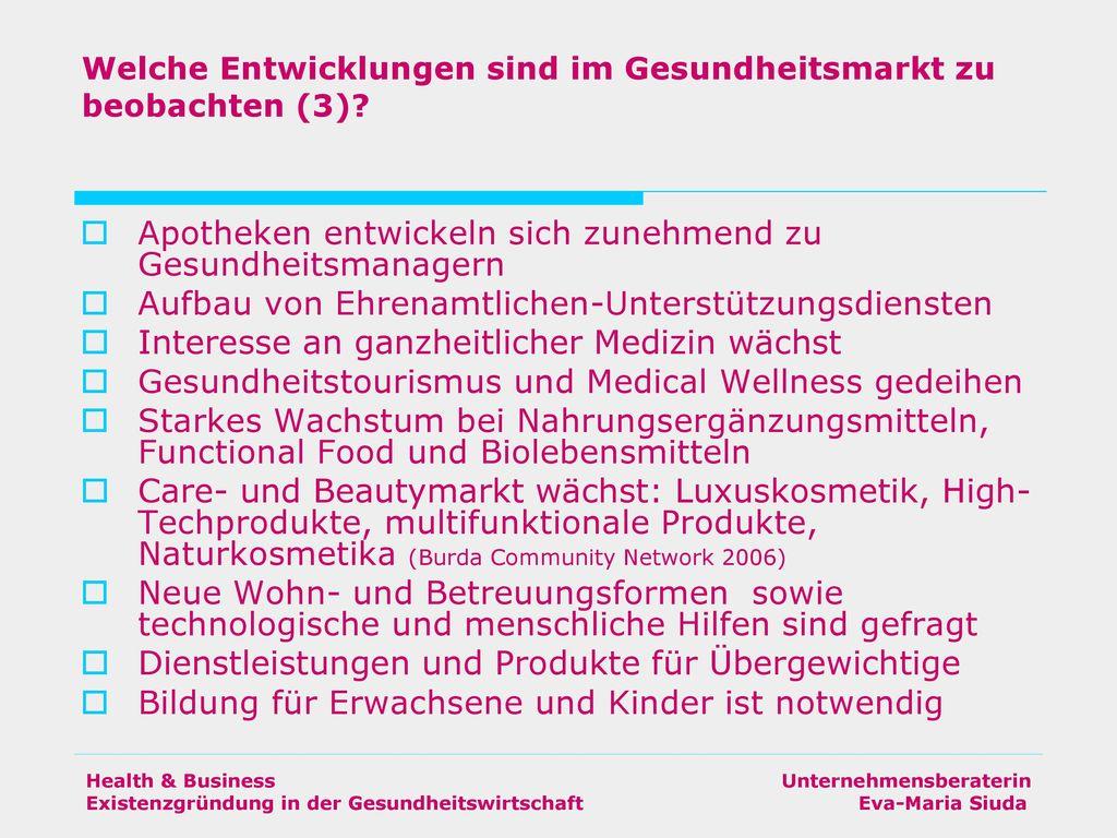 Welche Entwicklungen sind im Gesundheitsmarkt zu beobachten (3)