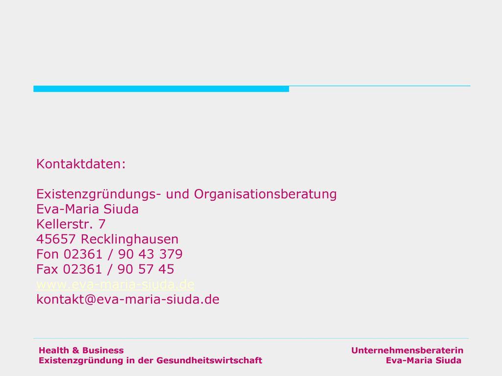 Existenzgründungs- und Organisationsberatung Eva-Maria Siuda