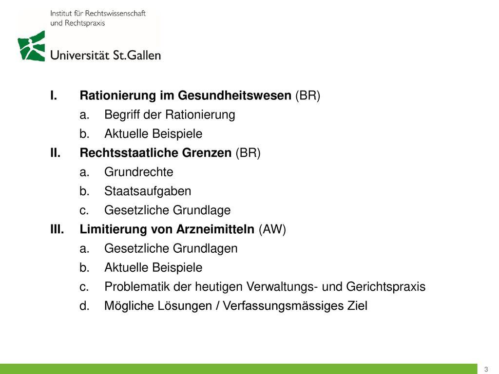 Rationierung im Gesundheitswesen (BR) a. Begriff der Rationierung