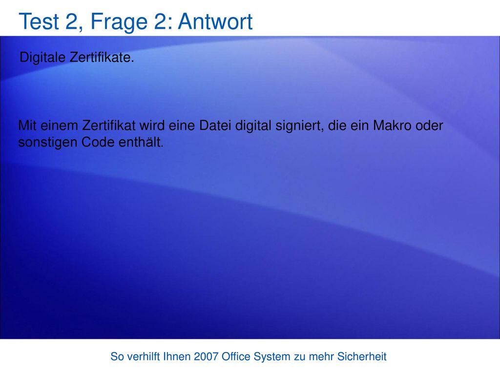 Test 2, Frage 2: Antwort Digitale Zertifikate.