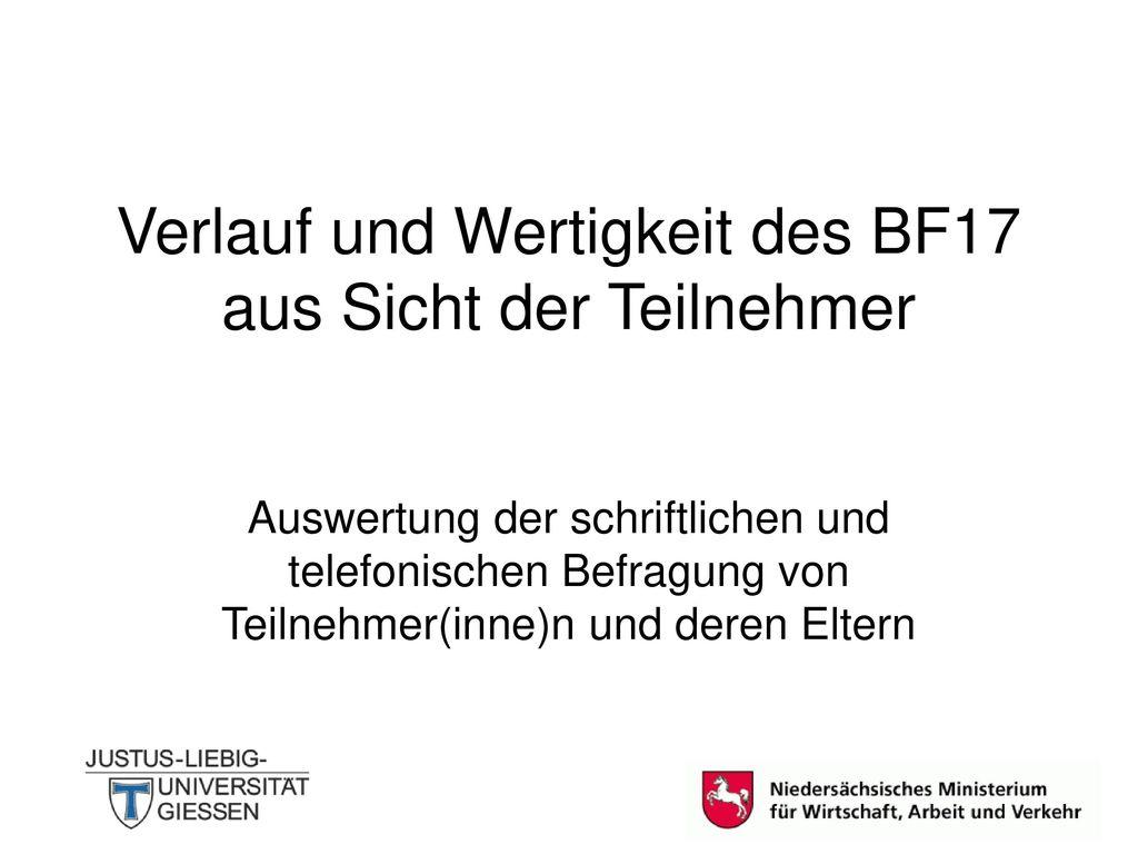 Verlauf und Wertigkeit des BF17 aus Sicht der Teilnehmer