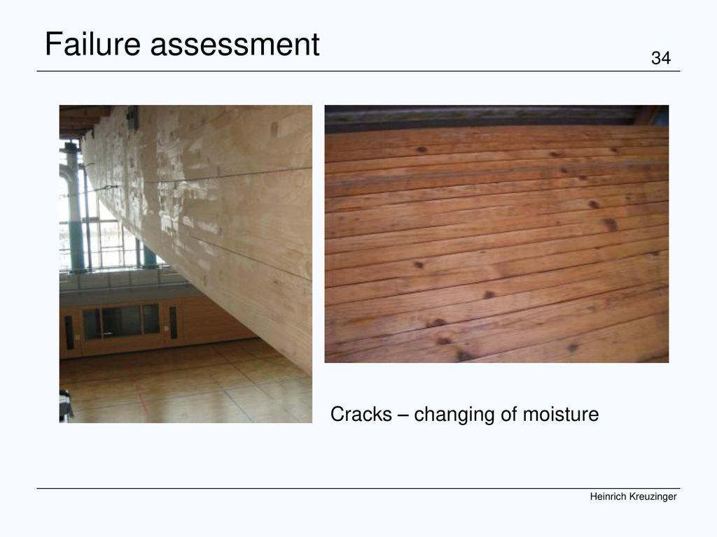 Failure assessment Cracks – changing of moisture