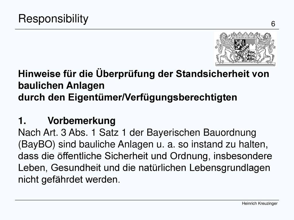 Responsibility Hinweise für die Überprüfung der Standsicherheit von