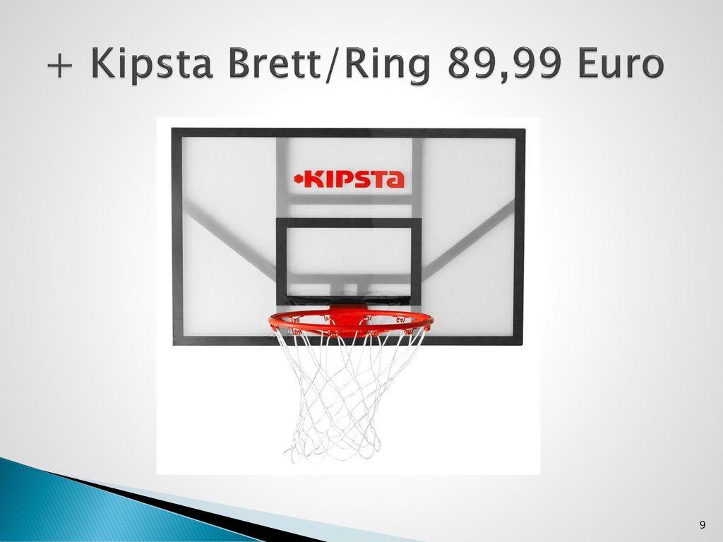 + Kipsta Brett/Ring 89,99 Euro