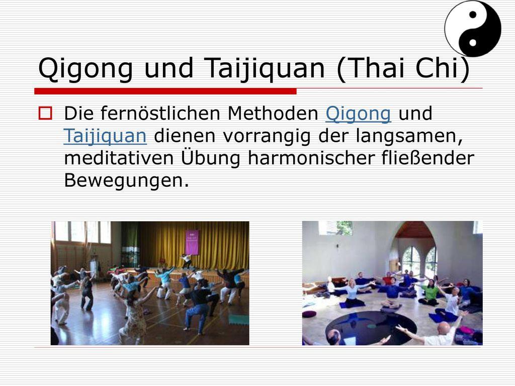 Qigong und Taijiquan (Thai Chi)