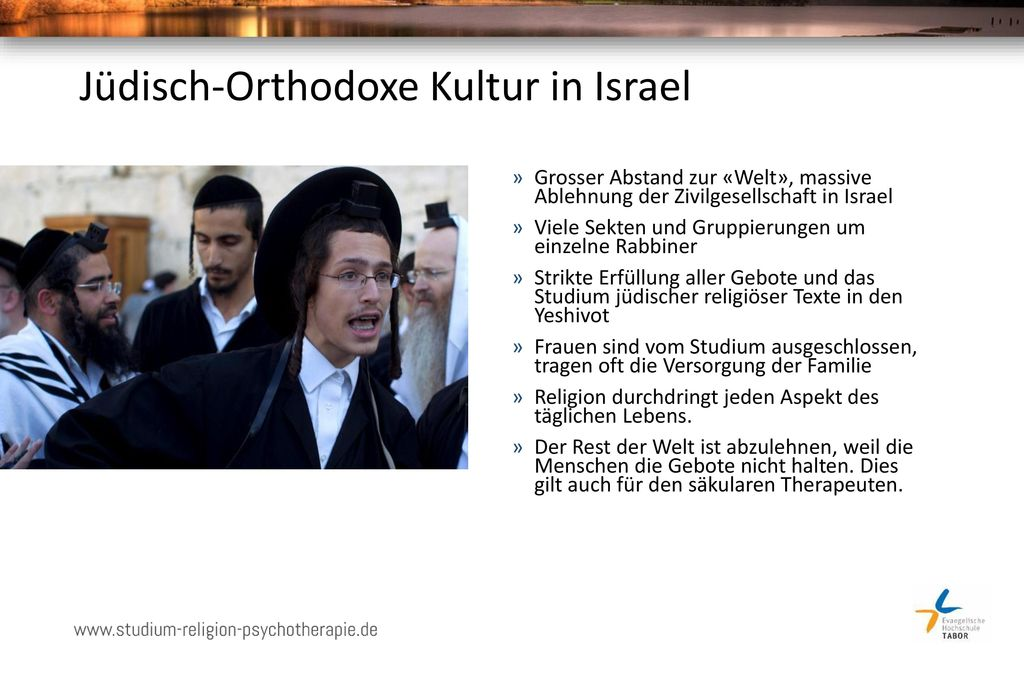Jüdisch-Orthodoxe Kultur in Israel