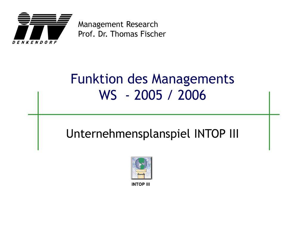 Funktion des Managements WS - 2005 / 2006