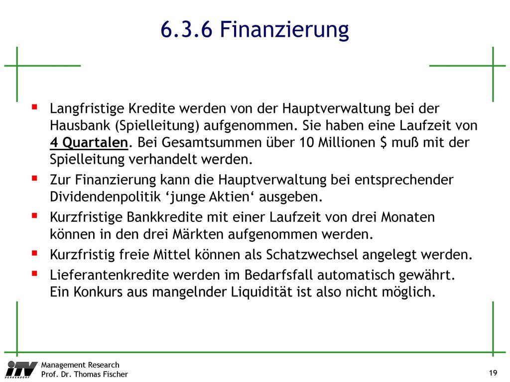6.3.6 Finanzierung
