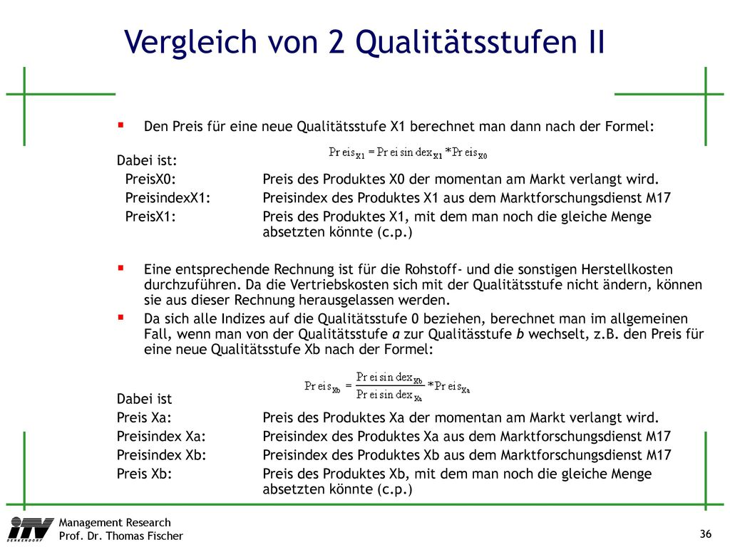 Vergleich von 2 Qualitätsstufen II