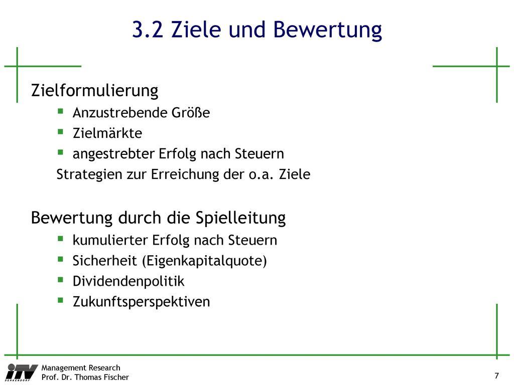 3.2 Ziele und Bewertung Zielformulierung