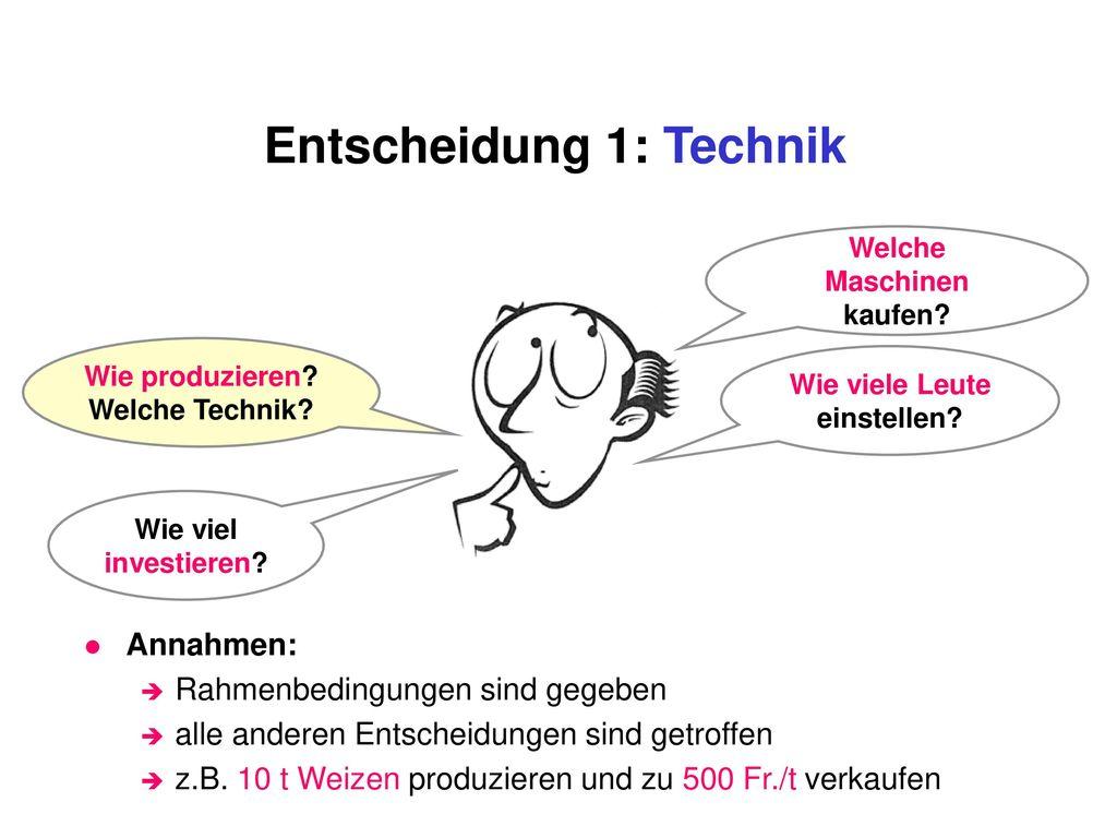Entscheidung 1: Technik