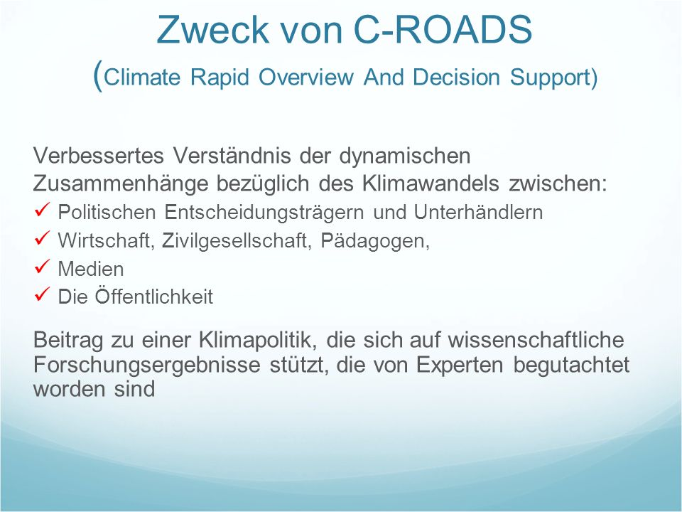 Zweck von C-ROADS (Climate Rapid Overview And Decision Support)
