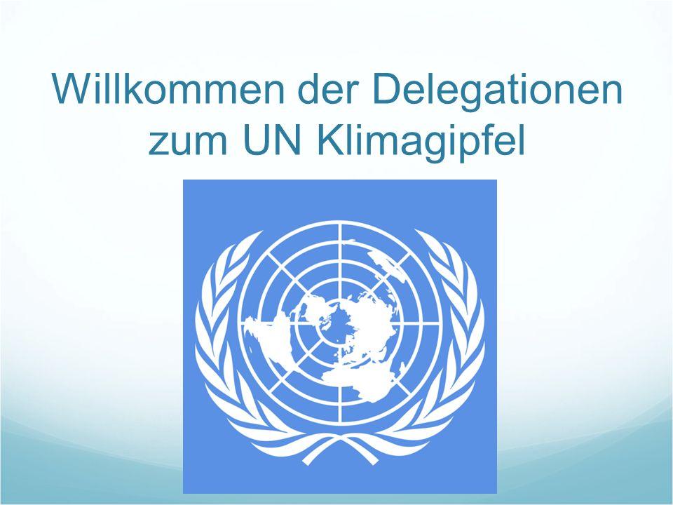 Willkommen der Delegationen zum UN Klimagipfel