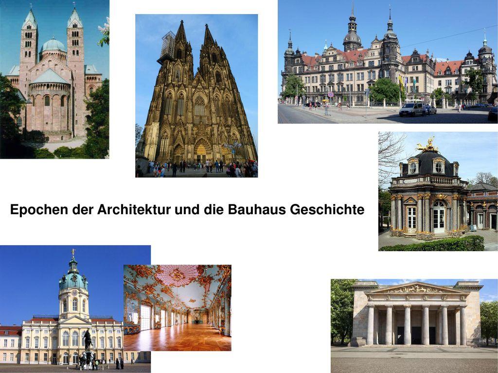 Epochen Der Architektur Und Die Bauhaus Geschichte Ppt Video