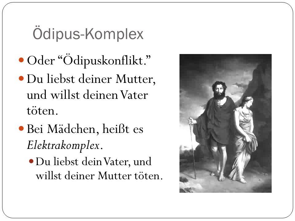 Ödipus-Komplex Oder Ödipuskonflikt.