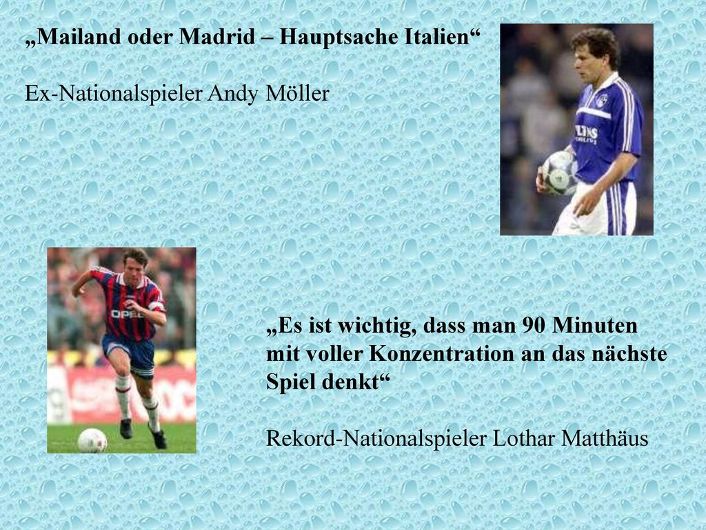 andy möller mailand oder madrid hauptsache italien