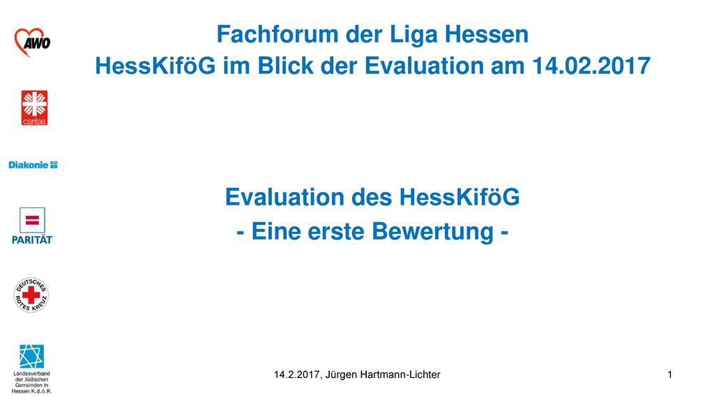 Evaluation des HessKiföG - Eine erste Bewertung -