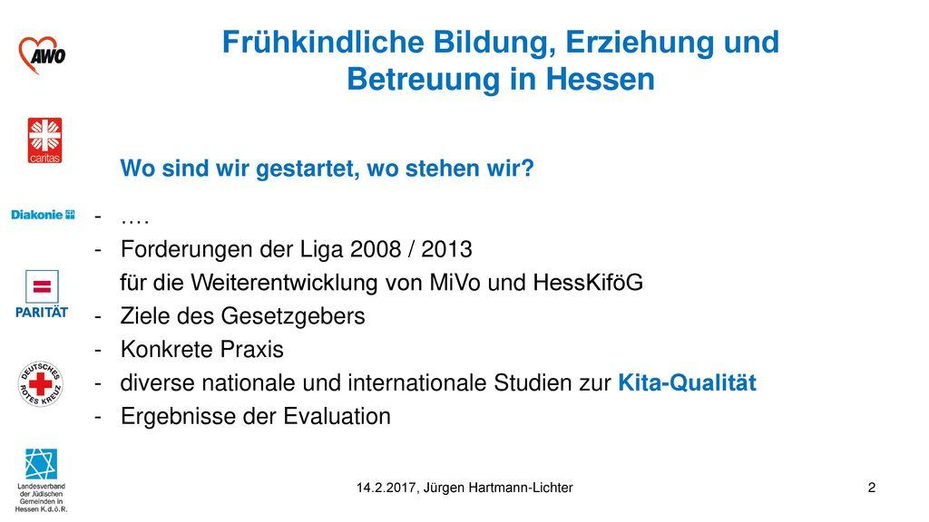 Frühkindliche Bildung, Erziehung und Betreuung in Hessen