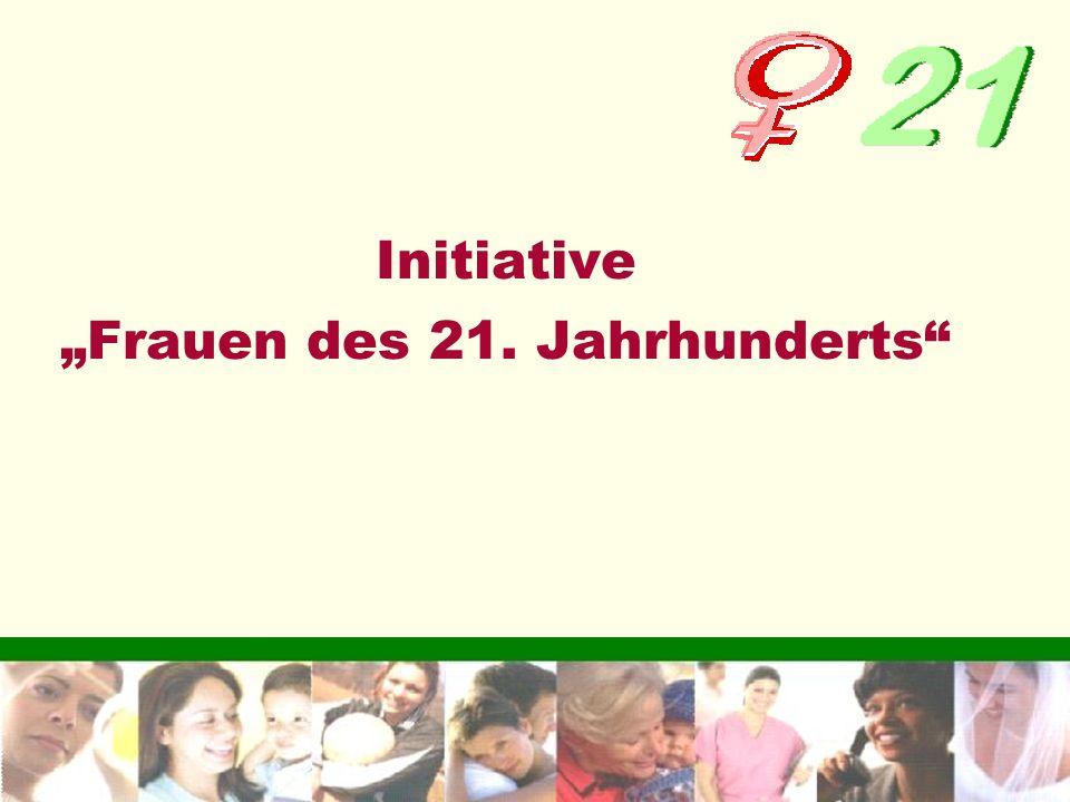 """Initiative """"Frauen des 21. Jahrhunderts"""