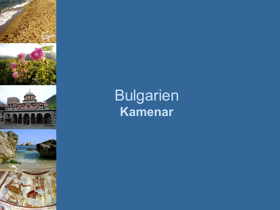 Bulgarien Kamenar
