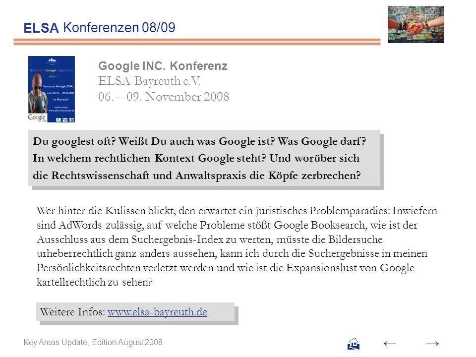 ELSA Konferenzen 08/09. Google INC. Konferenz ELSA-Bayreuth e.V. 06. – 09. November 2008.