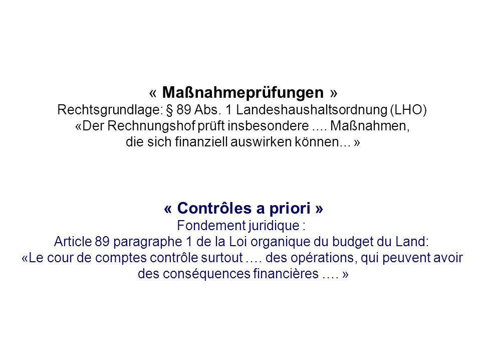 « Maßnahmeprüfungen » « Contrôles a priori »