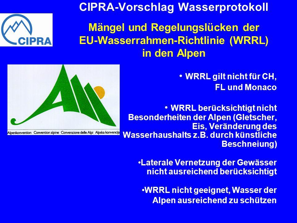 CIPRA-Vorschlag Wasserprotokoll Mängel und Regelungslücken der EU-Wasserrahmen-Richtlinie (WRRL) in den Alpen