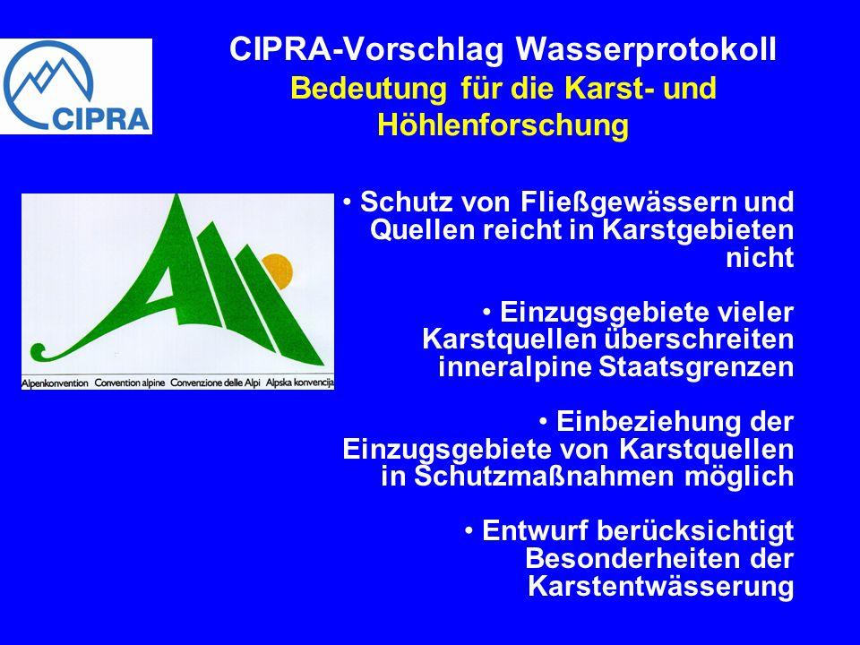 CIPRA-Vorschlag Wasserprotokoll Bedeutung für die Karst- und Höhlenforschung