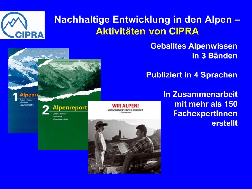Nachhaltige Entwicklung in den Alpen – Aktivitäten von CIPRA