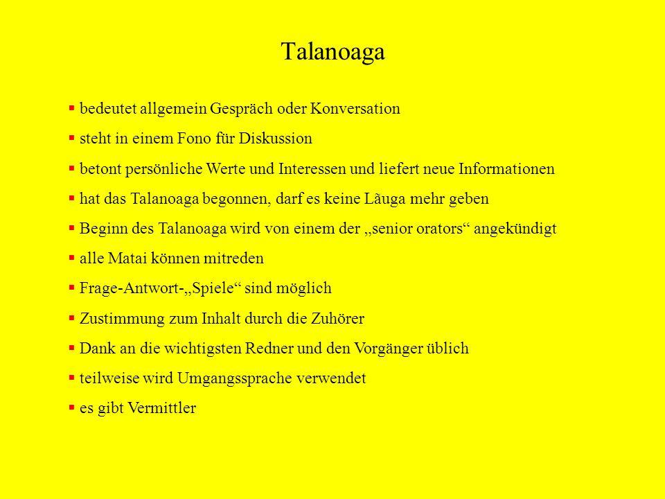 Talanoaga bedeutet allgemein Gespräch oder Konversation