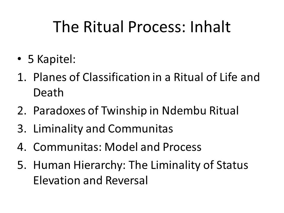 The Ritual Process: Inhalt