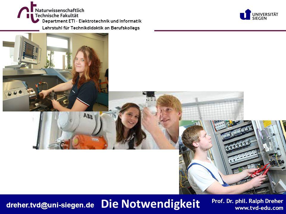 Die Notwendigkeit dreher.tvd@uni-siegen.de
